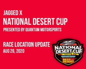 race location update for the jagged x national desert cup presented by quantum motorsports