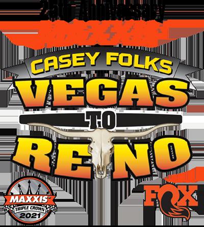 2021 Casey Folks Vegas to Reno