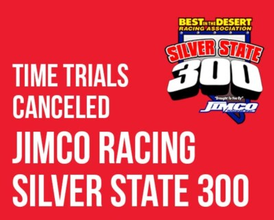 Time Trials for Jimco Racing Silver State 300 Canceled