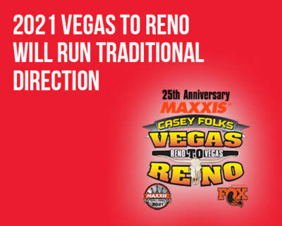 """Best In The Desert's 25th Anniversary Maxxis Tires """"Casey Folks"""" Vegas to Reno  Presented by Fox Will Run Traditional Direction"""